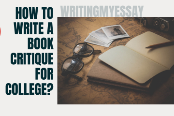 How To Write A Book Critique For College?