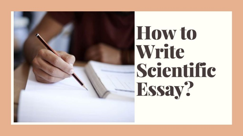 How to Write a Scientific Essay?