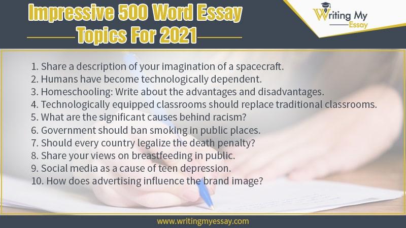 Impressive 500 Word Essay Topics For 2021