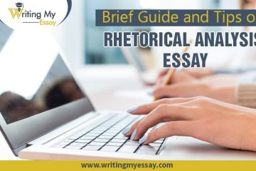 Brief Guide and Tips on Rhetorical Analysis Essay