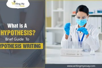 What is A Hypothesis - Brief Guide To Hypothesis Writing