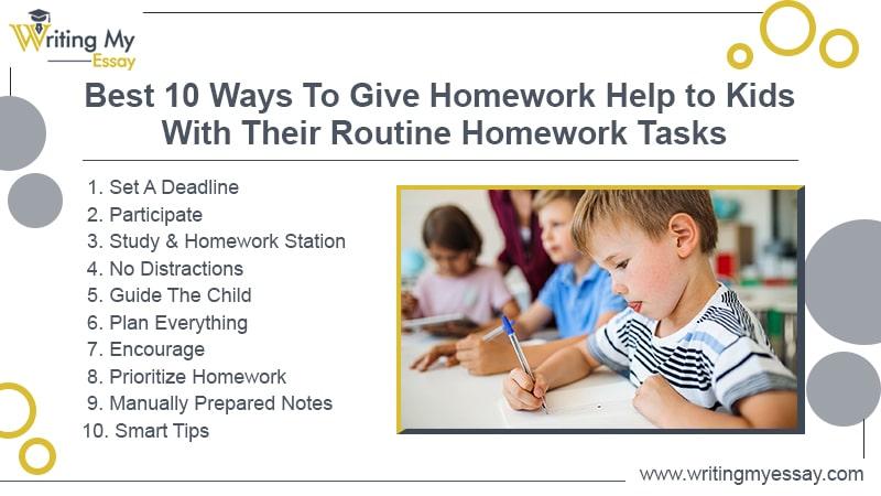 Best 10 Ways To Give Homework Help to Kids With Their Routine Homework Tasks
